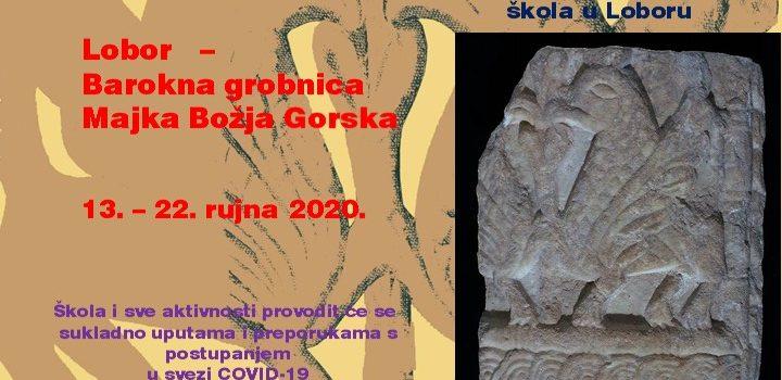 Arheološka i bioarheološka škola u Loboru